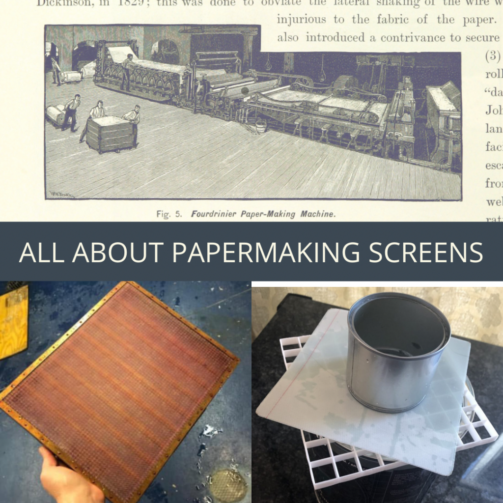 ALL ABOUT PAPERMAKING SCREENS